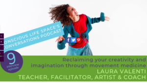 reclaiming imagination&creativity through Movement Medicine